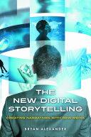 The New Digital Storytelling