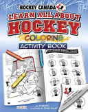 Learn All about Hockey Coloring and Activity Book