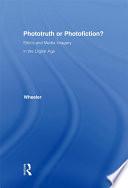 Phototruth Or Photofiction