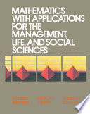 Mathematics with Applications for the Management  Life  and Social Sciences Book