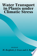 Water Transport in Plants Under Climatic Stress Book