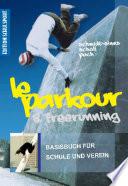 Le Parkour & Freerunning