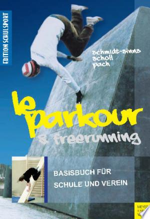 Download Le Parkour & Freerunning Free PDF Books - Free PDF