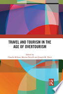 Travel and Tourism in the Age of Overtourism