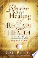 Receive Your Healing Reclaim Your Health Book PDF