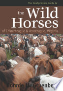 The Hoofprints Guide to the Wild Horses of Chincoteage National Wildlife Refuge Book