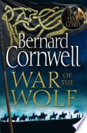 War of the Wolf  The Last Kingdom Series  Book 11  Book