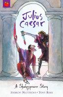 Shakespeare Stories: Julius Caesar