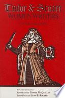 Tudor and Stuart Women Writers