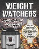 Weight Watchers Instant Pot Cookbook Book