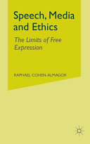 Speech, Media and Ethics