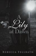 A Lily at Dawn ebook