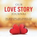 Our Love Story Journal