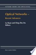 Optical Networks     Recent Advances
