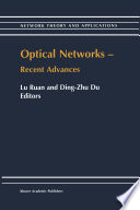 Optical Networks — Recent Advances