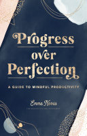 Progress Over Perfection Pdf/ePub eBook