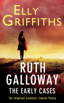 Ruth Galloway: The Early Cases