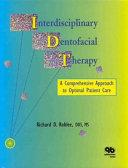Interdisciplinary Dentofacial Therapy