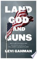 Land God And Guns
