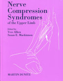 Nerve Compression Syndromes of the Upper Limb