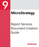 Document Creation Guide for MicroStrategy 9 2 1m