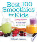 Best 100 Smoothies for Kids