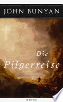 Die Pilgerreise zur seligen Ewigkeit