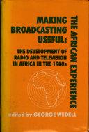 Making Broadcasting Useful Book