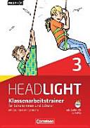 English G Headlight 3: 7. Schuljahr. Klassenarbeitstrainer Mit Lösungen und Audio-CD