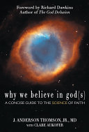 Why We Believe in God s