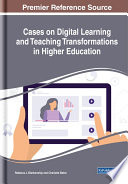 Cases on Digital Learning and Teaching Transformations in Higher Education Book PDF