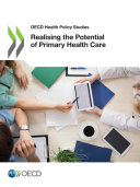 OECD Health Policy Studies Realising the Potential of Primary Health Care Pdf/ePub eBook
