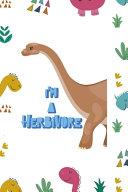 I m A Herbivore