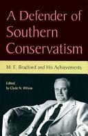A Defender of Southern Conservatism