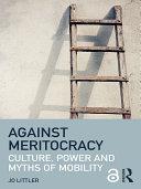 Against Meritocracy (Open Access)