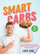 """Smart Carbs"" by Luke Hines"