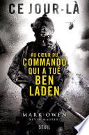 Ce jour-là. Au coeur du commando qui a tué Ben Laden Pdf/ePub eBook