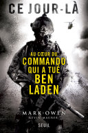 Ce jour-là. Au coeur du commando qui a tué Ben Laden ebook