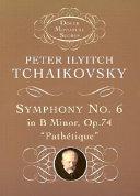 Symphony no. 6 in B minor, op. 74