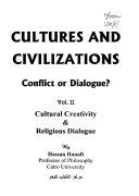 Cultures and Civilizations: Cultural creativity & religious dialogue