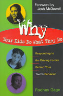Why Your Kids Do What They Do