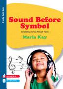 Sound Before Symbol