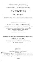 Chronological  biographical  historical  and miscellaneous exercises  on a new plan     Eighth edition  enlarged  by     Thomas Bourn