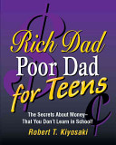 Rich Dad  Poor Dad for Teens