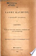 The Laghu Kaumudi, a Sanskrit Grammar