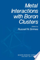 Metal Interactions With Boron Clusters Book PDF