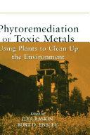 Phytoremediation Of Toxic Metals Book PDF