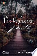 THE UNCHOSEN PATH Book PDF