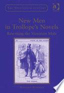 New Men In Trollope S Novels