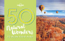 50 Natural Wonders To Blow Your Mind